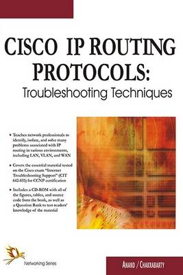 CISCO IP Routing Protocols: Troubleshooting Techniques (Paperback)