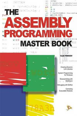 The Assembly Programming Master Book (Paperback)