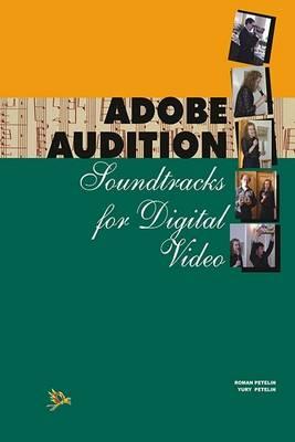 Abode Audition: Soundtrack for Digital Video (Paperback)