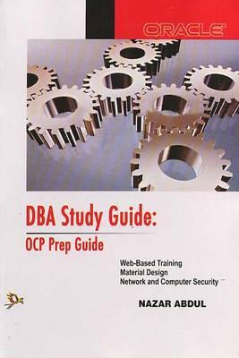 DBA Study Guide: OPC Prep Guide (Paperback)