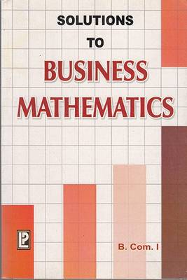 Solutions to Business Mathematics (Paperback)