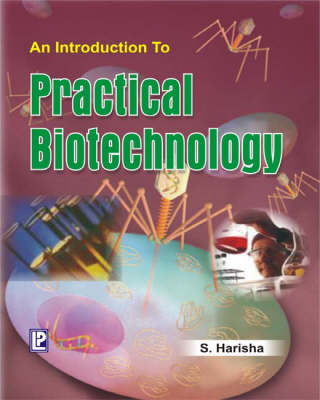 An Introduction to Practical Biotechnology (Paperback)
