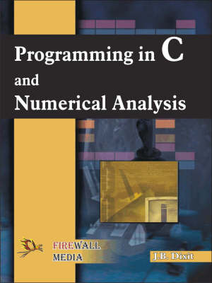 Programming in C and Numerical Analysis (Paperback)
