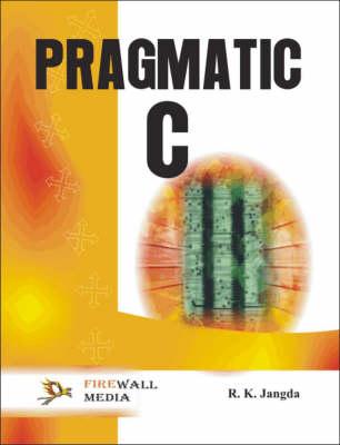 Pragmatic C (Paperback)