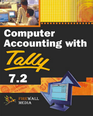 Computer Accounting with Tally 7.2 (Paperback)