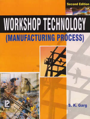 Workshop Technology: Manufacturing Process (Paperback)