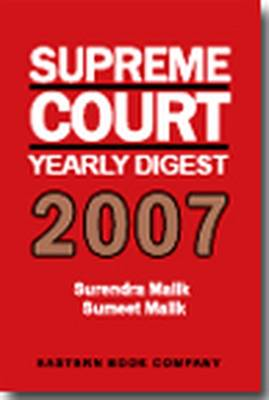 Supreme Court Yearly Digest 2007 (Hardback)