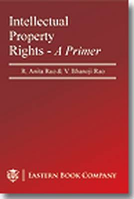 Intellectual Property Rights: A Primer (Paperback)