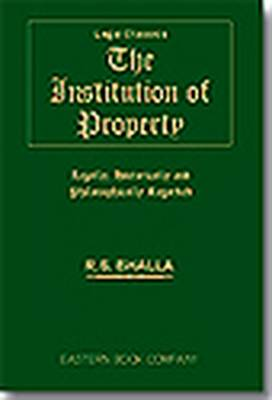 The Institution of Property: Legally, Historically and Philosophically Regarded (Paperback)
