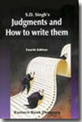 S.D. Singh's Judgments and How to Write Them (Paperback)