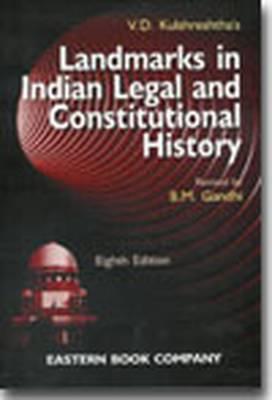 V.D. Kulshreshtha's Landmarks in Indian Legal and Constitutional History (Paperback)