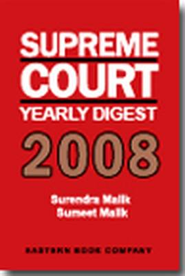 Supreme Court Yearly Digest 2008 (Hardback)
