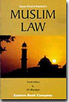 Syed Khalid Rashid's Muslim Law (Paperback)