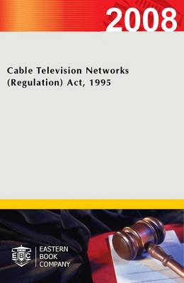 Cable Television Networks (regulation) Act, 1995 (Paperback)