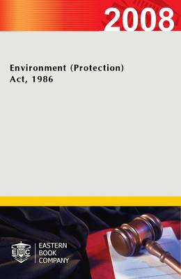 Environment (protection) Act, 1986 (Paperback)