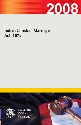 Indian Christian Marriage Act, 1872 (Paperback)