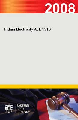 Indian Electricity Act, 1910 (Paperback)