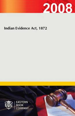 Indian Evidence Act, 1872 (Paperback)