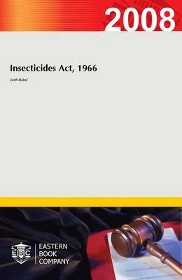 Insecticides Act, 1966 (with Rules) (Paperback)