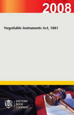 Negotiable Instruments Act, 1881 (Paperback)