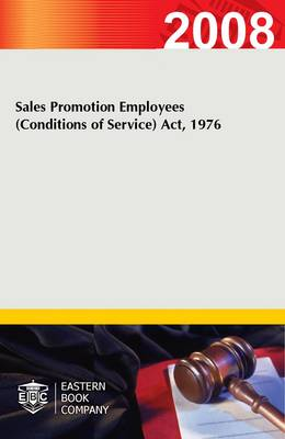 Sales Promotion Employees (conditions of Service) Act, 1976 (Paperback)