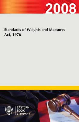 Standards of Weights and Measures Act, 1976 (Paperback)