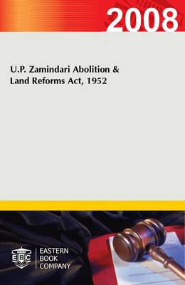 U.P. Zamindari Abolition and Land Reforms Act, 1952 (Paperback)