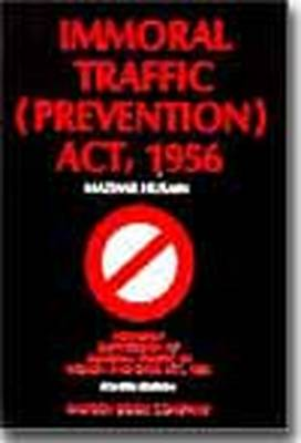 Mazhar Husain's Immoral Traffic (prevention) Act, 1956: with Supplement (Paperback)