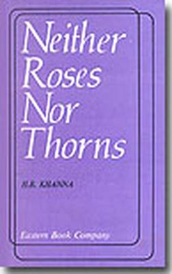 Neither Roses Nor Thorns (Paperback)