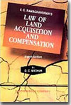 V.G. Ramachandran's Law of Land Acquisition and Compensation: with Supplement (Hardback)