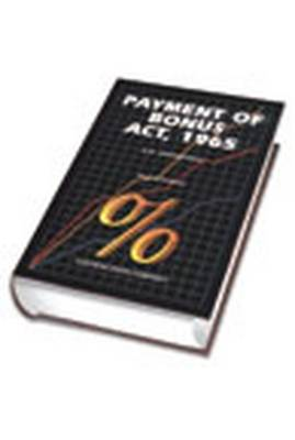 K.D. Srivastava's Payment of Bonus Act, 1965: with Supplement (Hardback)