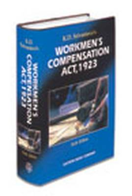 K.D. Srivastava's Commentaries on Workmen's Compensation Act, 1923: with Supplement (Hardback)