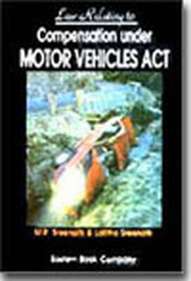 Law Relating to Compensation Under the Motor Vehicles Act (Hardback)
