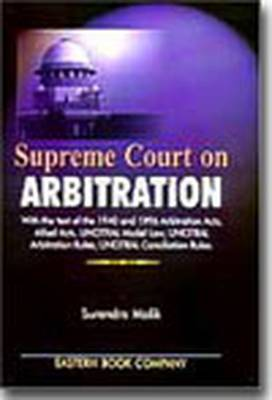 Supreme Court on Arbitration: 2001 Edition with Supplement 2003 (Hardback)