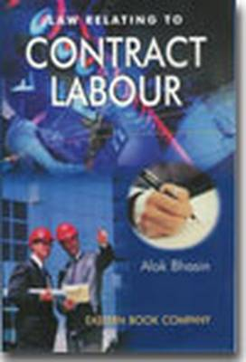 Law Relating to Contract Labour: with Case- Law Supplement (Hardback)