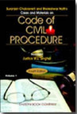 S. Chakraverti and B. Nath's Cases and Materials on Code of Civil Procedure (Hardback)