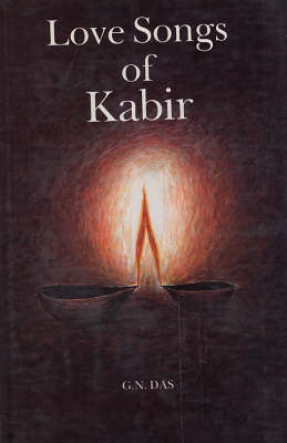 Love Songs of Kabir (Hardback)