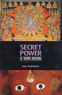 Secret Power of Tantric Breathing (Paperback)
