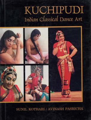 Kuchipudi: Indian Classical Dance Art (Hardback)