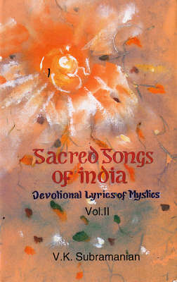Sacred Songs of India: v. 6 (Hardback)