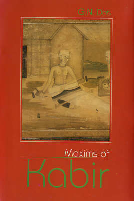 Maxisms of Kabir (Hardback)