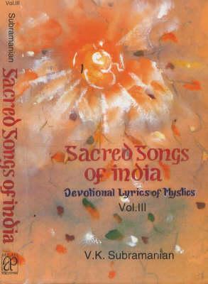 Sacred Songs of India: v. 3 (Hardback)