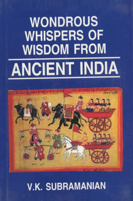Wondrous Whispers of Wisdom of Ancient India (Hardback)