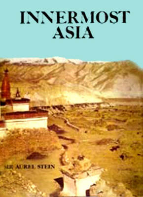 Innermost Asia (Hardback)