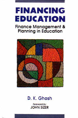 Financing Education: Resource Generation in Education: Finance Management and Planning in Education (Hardback)
