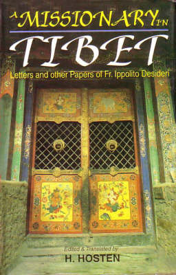 A Missionary in Tibet: Letters and Other Papers of Fr. Ippolito Desideri (Hardback)