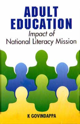 Adult Education: Impact of National Literacy Mission (Hardback)