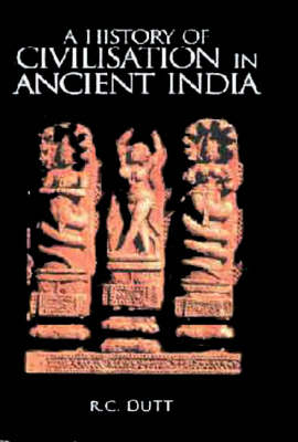 A History of Civilisation in Ancient India (Hardback)