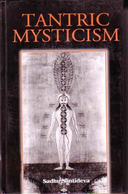 Tantric Mysticism (Hardback)
