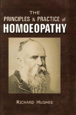 Principles and Practice of Homoeopathy (Hardback)